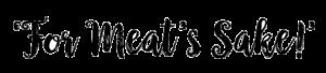 For Meats's Sake! - Drycreekmeats Boutique Online Butchery